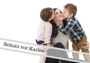 Schutz vor Karies | Zahnarzt Schwarzenbruck